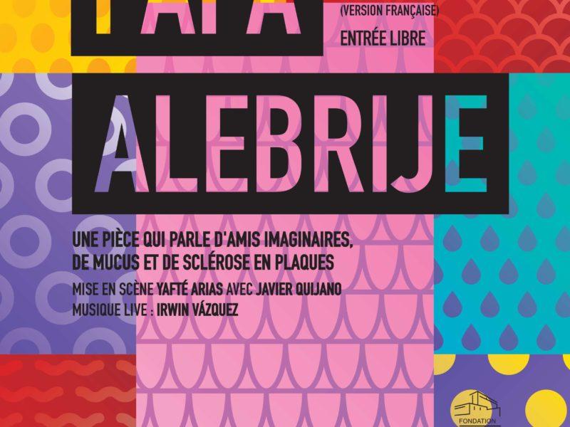 Papa Alebrije – 24, 31 mars et 7 avril