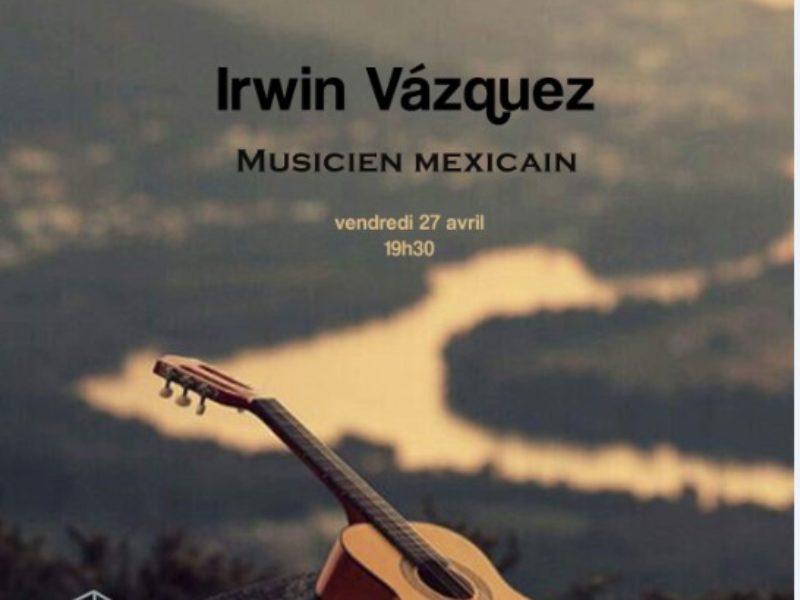 Concert, Irwin Vázquez – 27 avril