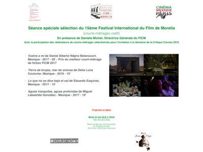 Séance Spéciale sélection du 15ème Festival International du Film de Morelia – 22 mai 19h30