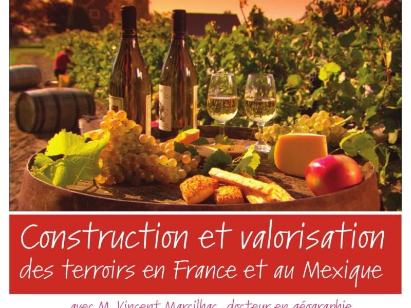Conférence Construction et valorisation des terroirs en France et au Mexique, 12 octobre – 19 h