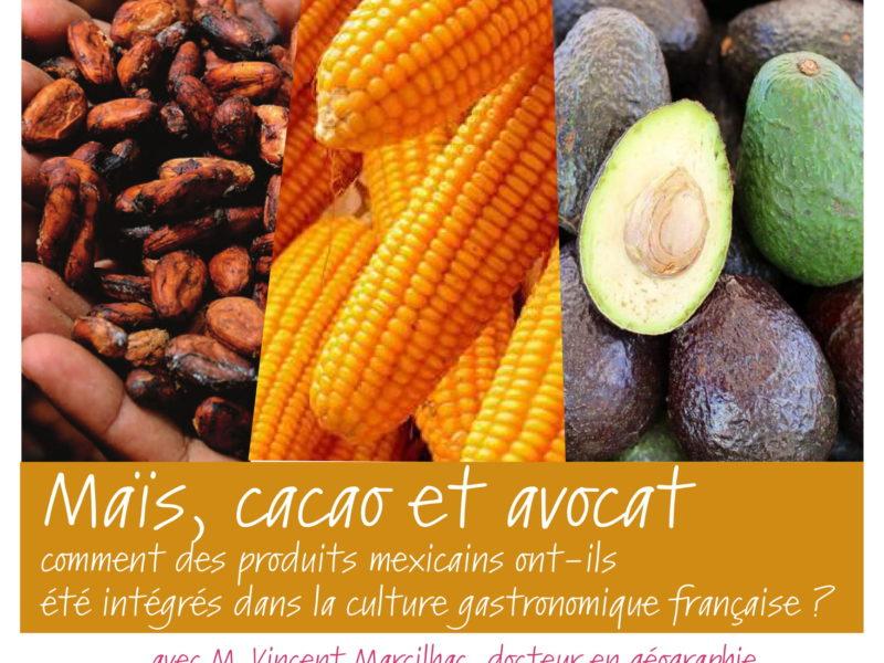 Conférence Maïs, cacao et avocat, avec M. Vincent Marcilhac, 28 novembre 2018 – 19h