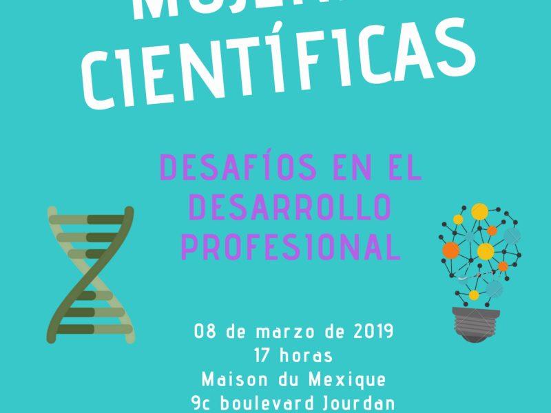 Mujeres Científicas, Desafíos en el Desarrollo Profesional – vendredi 8 mars – 17h