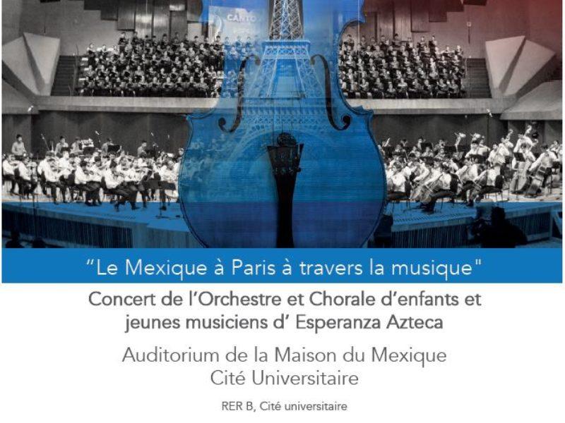Concert «Le Mexique à Paris à travers la musique» Concert de l'Orchestre et Chorale d'enfants et jeunes musiciens d'Esperanza Azteca», mardi 10 septembre 2019 -19h30