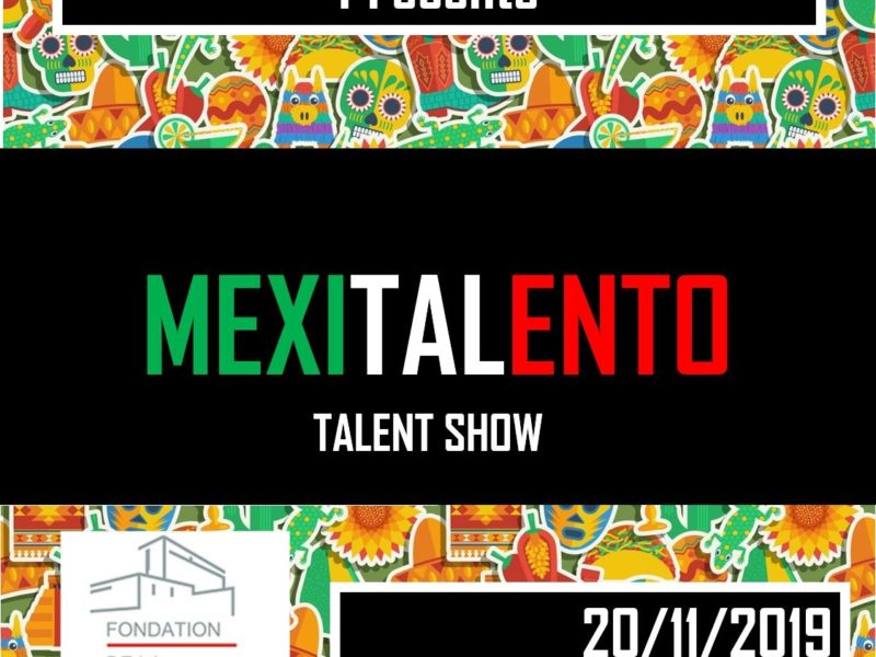 Mexitalento, Talent Show, le mercredi 20 novembre 2019, 19h