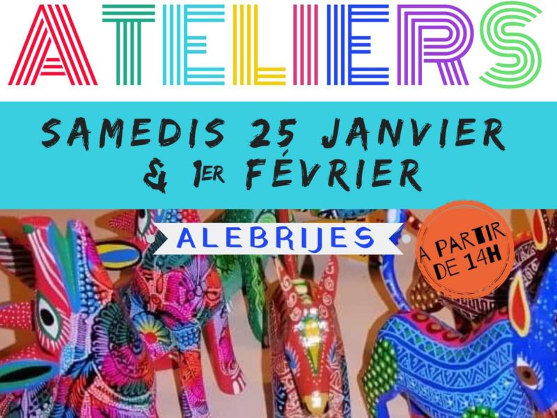 Ateliers Alebrijes et Toupies Mexicaines, samedis 25 janvier et 1er février 2020 – 14h