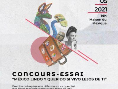 "Concurso-Ensayo ""México lindo y querido si vivo lejos de ti"" – 27 mai 2021, 19h"