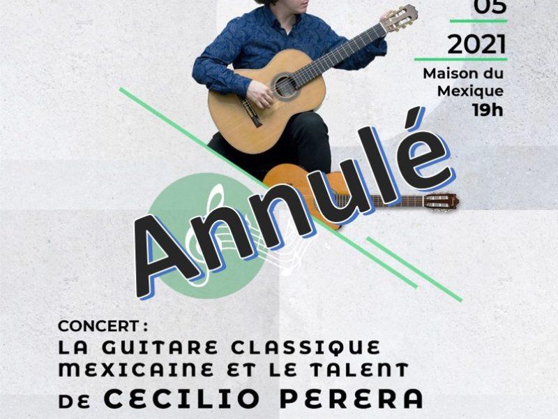 Concert «La guitare classique mexicaine et le talent de Cecilio Perera» – 29 mai 2021, 19h