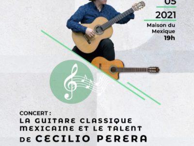 """Concierto """"La guitare classique mexicaine et le talent de Cecilio Perera"""" – 29 mai 2021, 19h"""